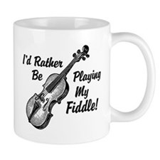 I'd Rather Be Playing My Fiddle Mug