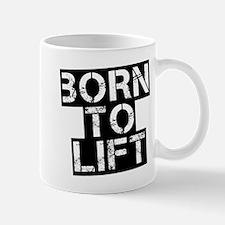 Born to Lift Mug