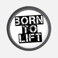 Born to Lift Wall Clock