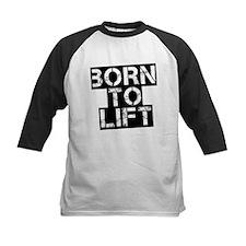 Born to Lift Tee