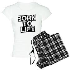 Born to Lift Pajamas
