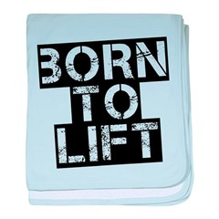 Born to Lift baby blanket
