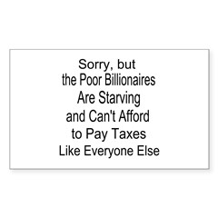 Billionaires Can't Afford Taxes Decal