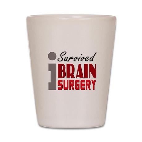 Brain Surgery Survivor Shot Glass