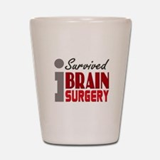 Brain Surgery Survivor Shot Glass