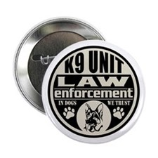 """K9 In Dogs We Trust Black 2.25"""" Button"""