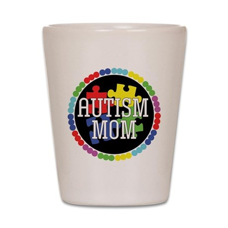 Autism Mom Shot Glass
