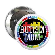 "Autism Mom 2.25"" Button"