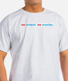 no wheat. no worries. Ash Grey T-Shirt