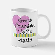 Great Grandma To Be Again Str Small Small Mug