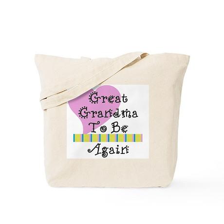 Great Grandma To Be Again Str Tote Bag