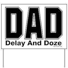 Dad Acronym Yard Sign