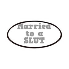 Married to a Slut Patches