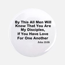 "Jesus: My Disciples Love Others 3.5"" Button"