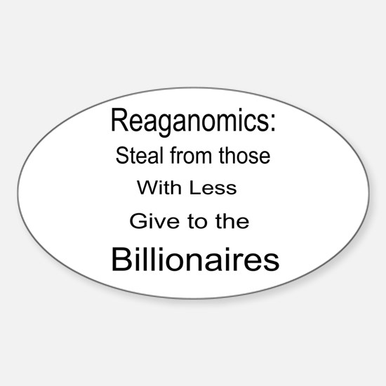 Reaganomics Anti MiddleClass Sticker (Oval)