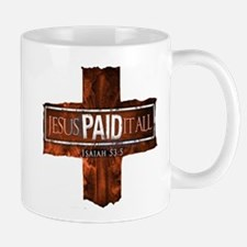 Jesus Paid In Full Mug