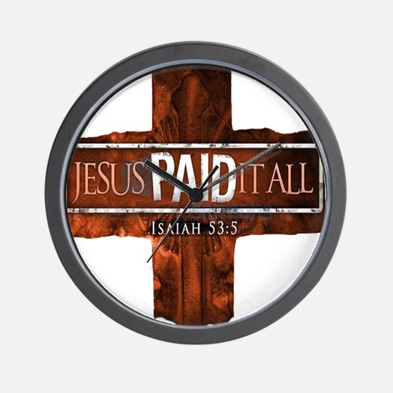 Jesus Paid In Full Wall Clock