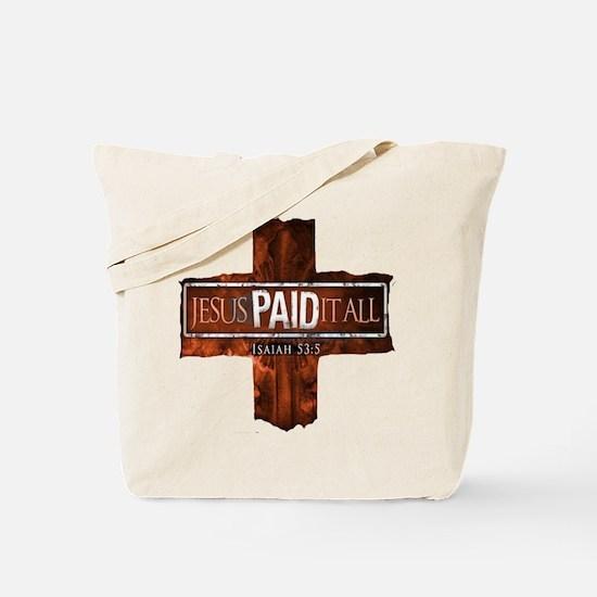 Jesus Paid In Full Tote Bag