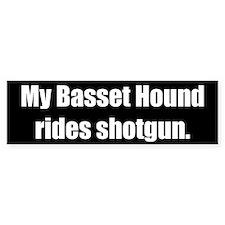 My Basset Hound rides shotgun (Bumper Sticker)