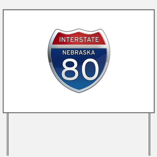 Interstate 80 - Nebraska Yard Sign