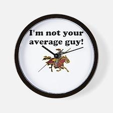 I'm not your average guy w/ho Wall Clock