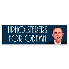 Upholsterers for Obama bumper sticker