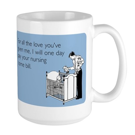 Nursing Home Bill Large Mug