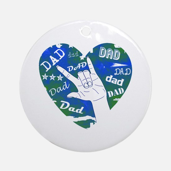 LOVE YOU DAD Ornament (Round)