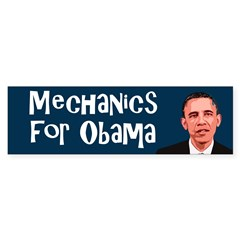 Mechanics for Obama bumper sticker