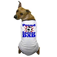Proud Soccer Dad Dog T-Shirt
