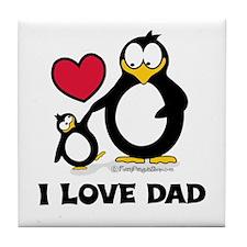 I Love Dad Penguin Tile Coaster
