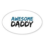 Awesome Daddy Sticker (Oval 10 pk)