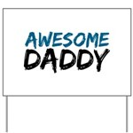 Awesome Daddy Yard Sign