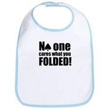 No One Cares What You Folded Bib