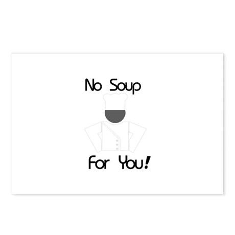 No Soup For You Postcards (Package of 8)