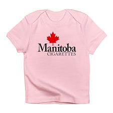 Manitoba Cigarettes Infant T-Shirt