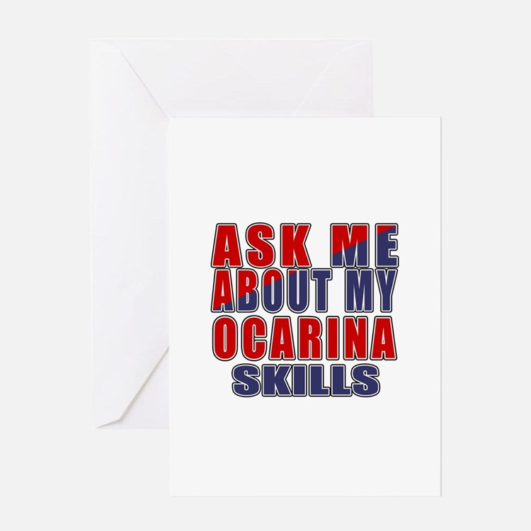 Ask About My Ocarina Skills Greeting Card