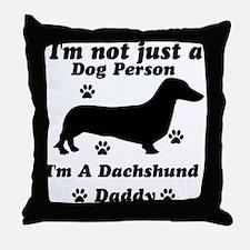 Daschund daddy Throw Pillow