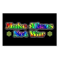 Make Aliens Not War Sticker (Rect.)