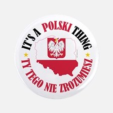"Polish Thing 3.5"" Button"