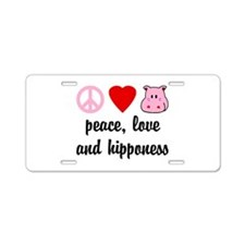 Peace Love and Hipponess Aluminum License Plate