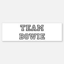Team Bowie Bumper Bumper Bumper Sticker