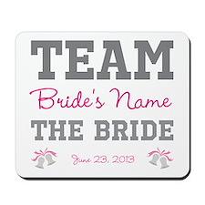 Personalized Team Bride Mousepad