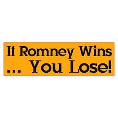 If Romney Wins Bumper Bumper Sticker