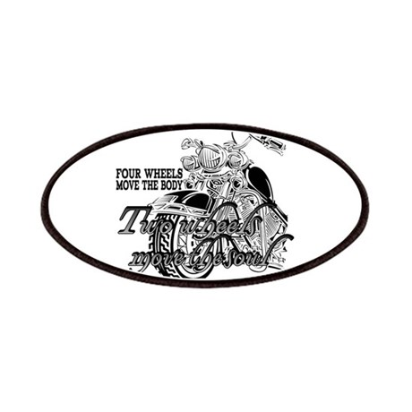 Two wheels move the soul Motorcycle Patches