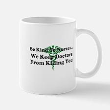 Be kind to Nurses Mugs