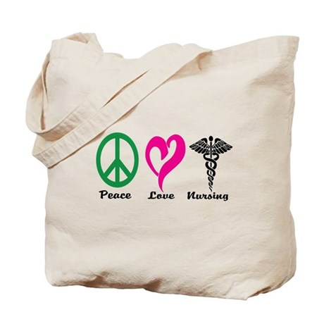 Peace, Love, Nursing Tote Bag