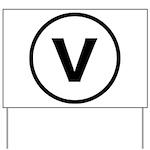 Circle V Yard Sign