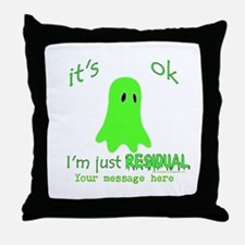 Customizable Just Residual Ghost Throw Pillow