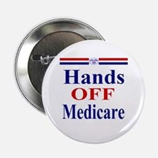 """Hands OFF Medicare 2.25"""" Button"""